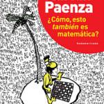 Adrián Paenza ¿Cómo, esto también es matemática?